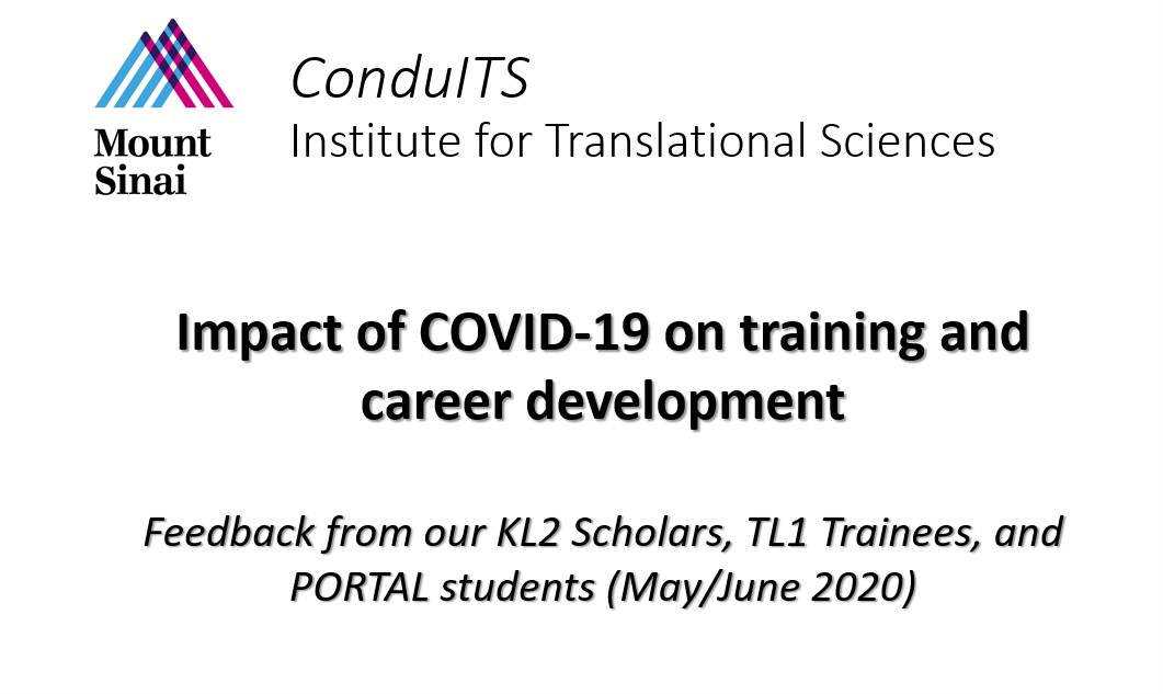 A case study of COVID-19 impact on clinical and translational research training at the Icahn School of Medicine at Mount Sinai.